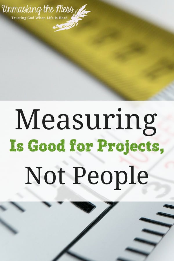 Why Measuring is Good for Projects, Not People.Measuring is Good for Projects, Not People. When we compare, we are only seeing what's on the outside, not the inside. Measuring ourselves limits are faith because God made each of us unique. #comparingyourself #worth #bibleverses #stopcomparing