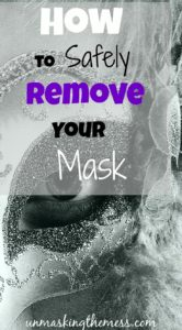 How to Safely Remove Your Mask. We want to hide our issues, and not let others see the real us. Will they like us, or even want to be our friend? Being honest and authentic is the way God wants us to be.