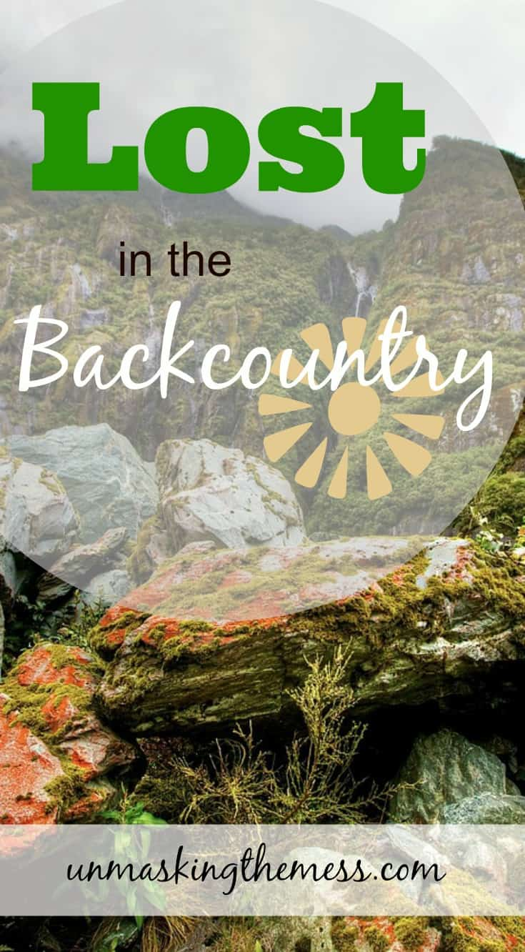 Lost in the Backcountry. How do we have great faith especially when we're struggling? Bible verses, prayers for women to get rid of fear and doubt and start walking in faith in God.