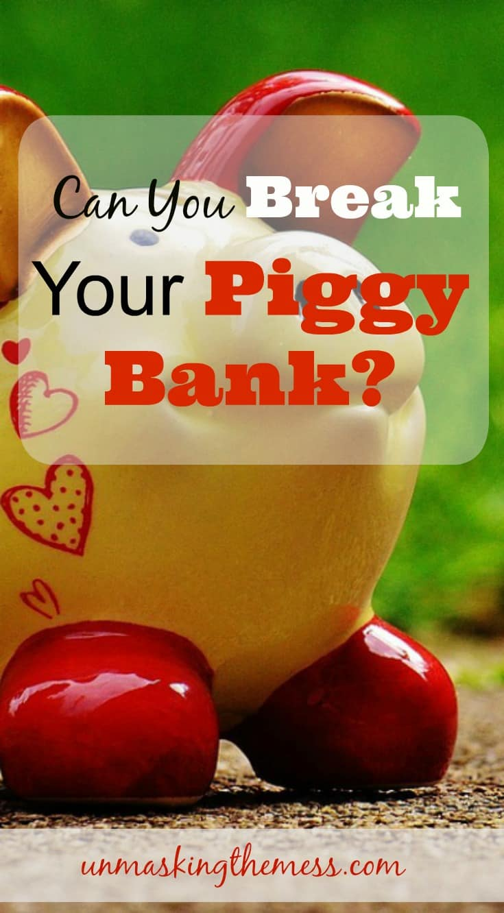 Can you Break Your Piggy Bank? Insight on how God wants us to use our money.