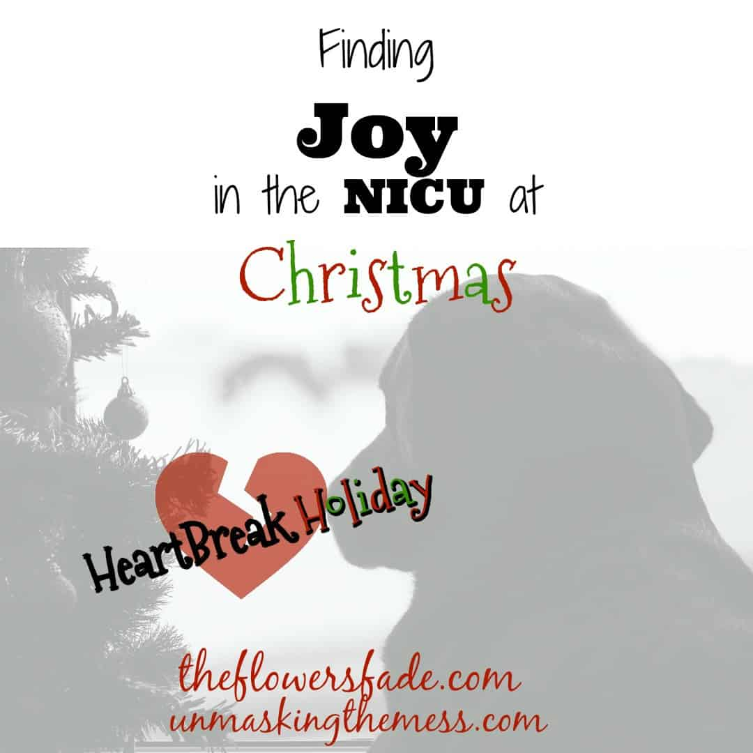 Finding Joy in the NICU at Christmas. Post about baby in the NICU. Tips to survive Christmas. Inspiration and support about how to find joy. Prayer, Bible verses, Scripture and God can get you through this time.