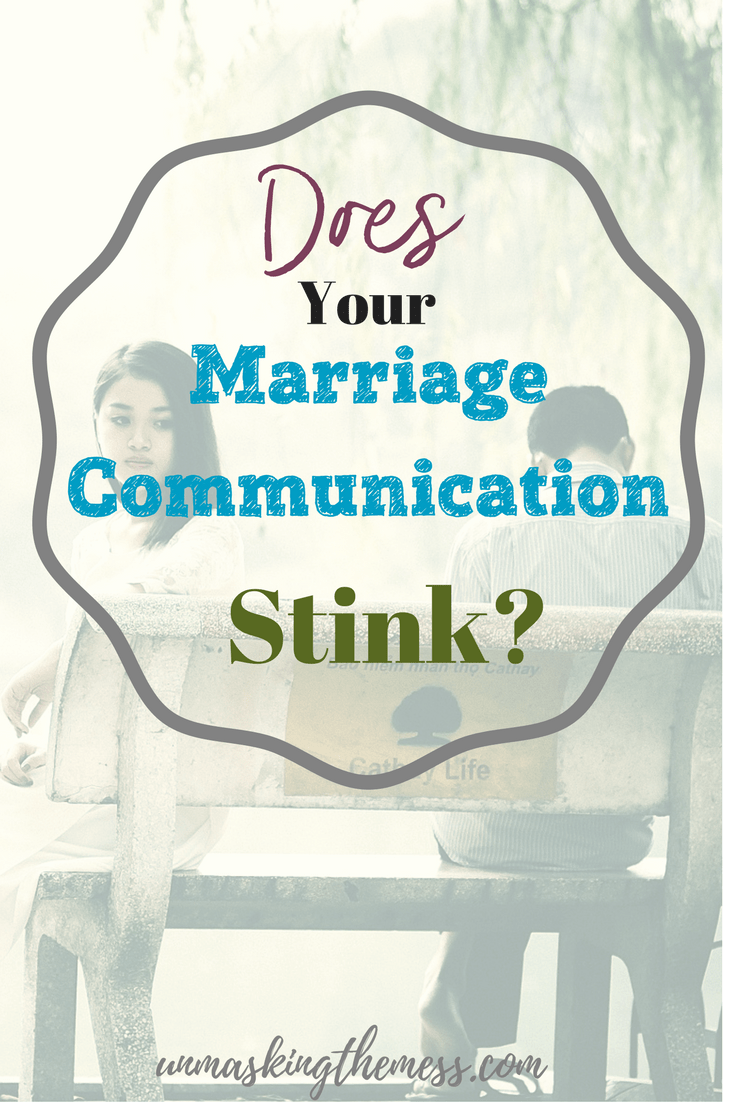 Does Your Marriage Communication Stink? Learn how to express your feelings and troubles with your husband, Christian conflict resolution and conversations to strengthen marriage using Scripture and God's Word.