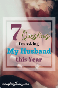7 Questions I'm Asking My Husband this Year. How is God moving in your spouse's life? Are you working together or are you on separate teams? Increase your intimacy by using Scripture to grow in faith together.