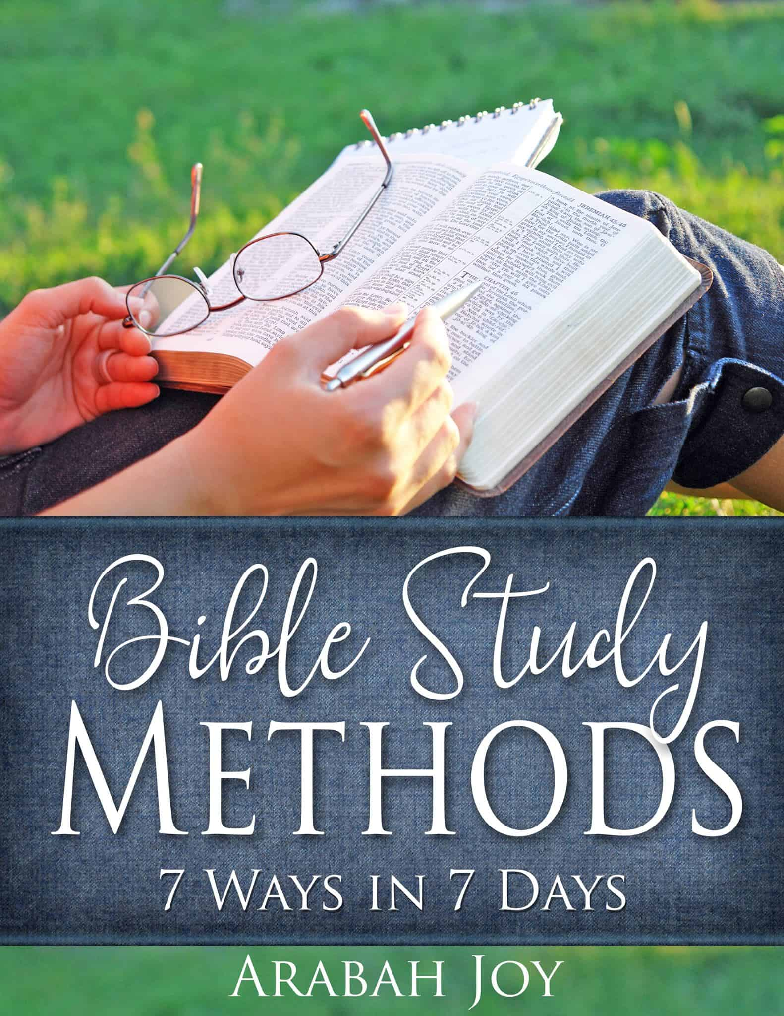 One of the Most Powerful Ways to Refresh Moms. Bible Study Methods. 7 Methods in 7 Days. Arabah Joy. Scripture. Growing in faith. Encouragement for Moms. Bonus Freebie.