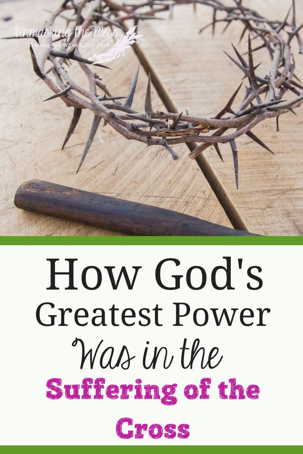 How God's Greatest Power was in the Suffering of the Cross.We think it would be more powerful to get Himself off the cross, but the power of God was in the suffering of the cross. He kept himself on the cross! #cross #verses #inspirational #strength #theLord