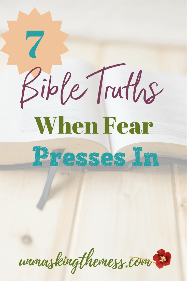 7 Bible Truths When Fear Presses In. Facing fear of the unknown or death. How to conquer fear and anxiety using Bible verses, Scripture and God.