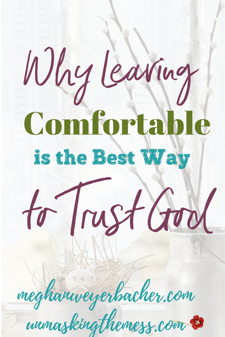 Why Leaving Comfortable is the Best Way to Trust God. You have a purpose and a calling to serve. Find inspiration and tips how God takes you out of your comfort zone. What can God be teaching you?