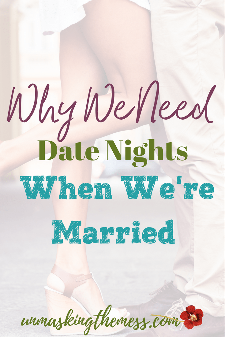 Why We Need Date Nights When We're Married. 12 Great date ideas. How to make a marriage last? Advice and Scripture. Christian marriages