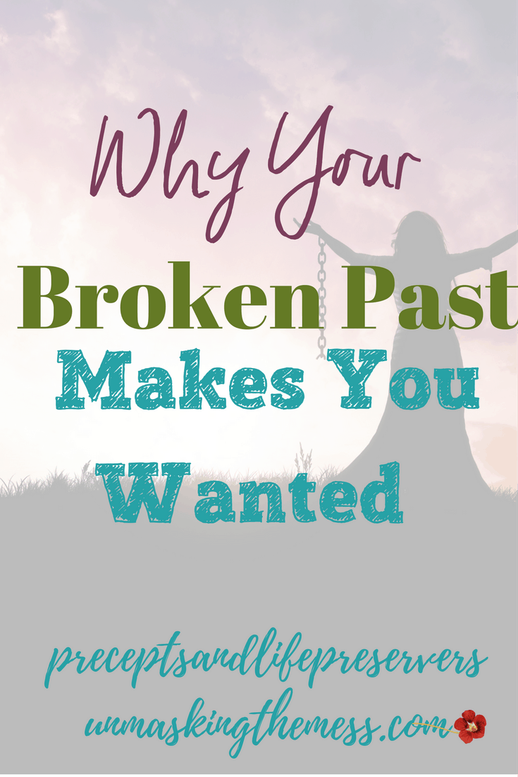 Why Your Broken Past Makes You Wanted. Brokenness and bad pasts is what God is looking for. Your testimony of how God brought you through is most encouraging when it's overcoming a past problem. God wants to use you!