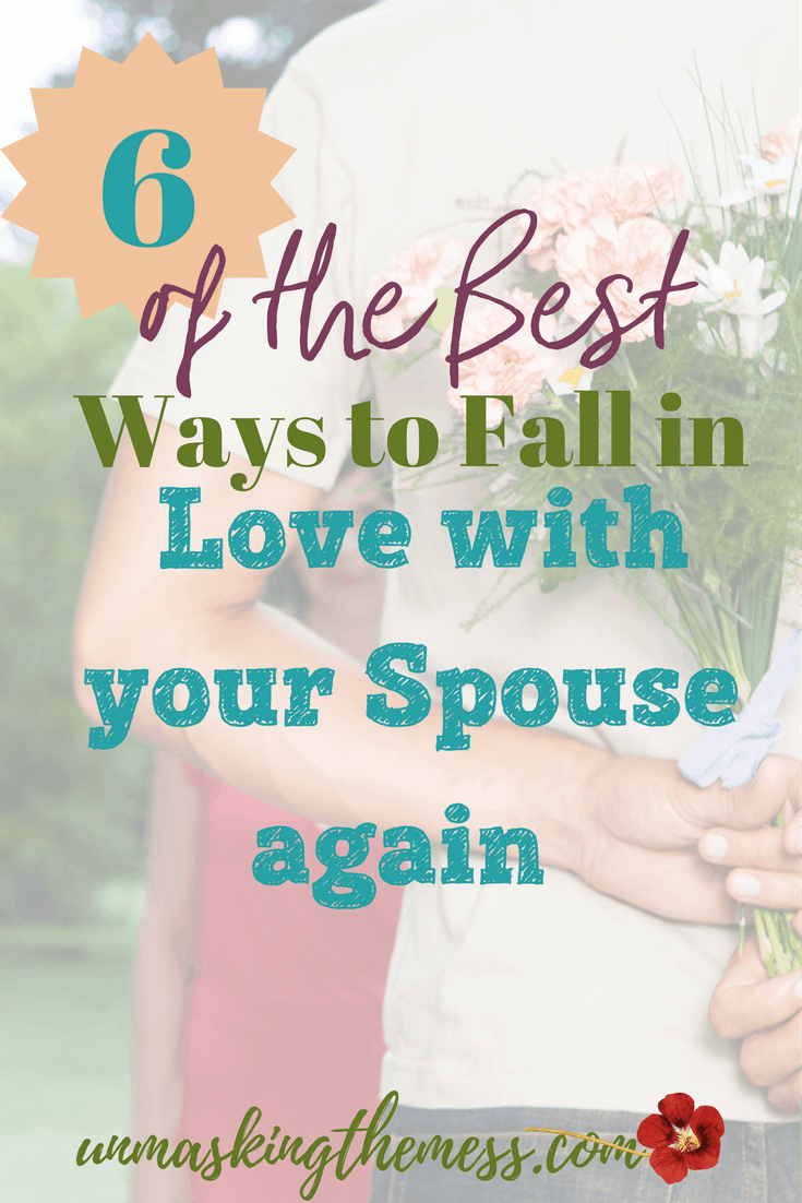 6 of the Best Ways to Fall in Love with your Spouse again. The honest truth is: long lasting love takes intentional, choice every day. Will you choose to love your spouse today and every day in the future?