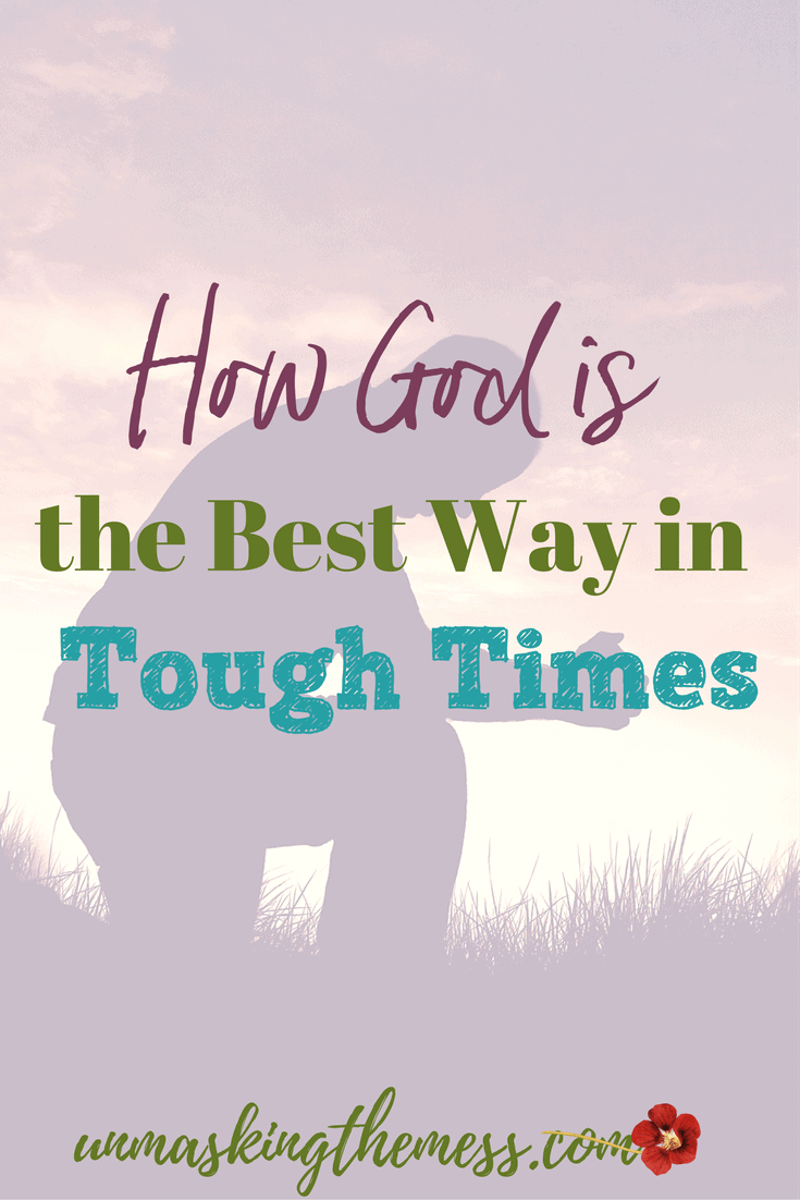 Why Trusting God in the Tough Times is the Best Way.Do we give heartfelt worship when life is going well? If you're like me, the truest form of devotion happens after going through tough times.