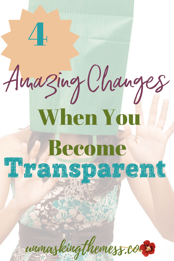 4 Amazing Changes When You're Transparent.Why God doesn't want you to be an Imposter. We wear masks as a way to escape pain and protect ourselves from further hurt. Don't be an imposter if you want to experience God's greatest. #unmasking #authentic #real #growth