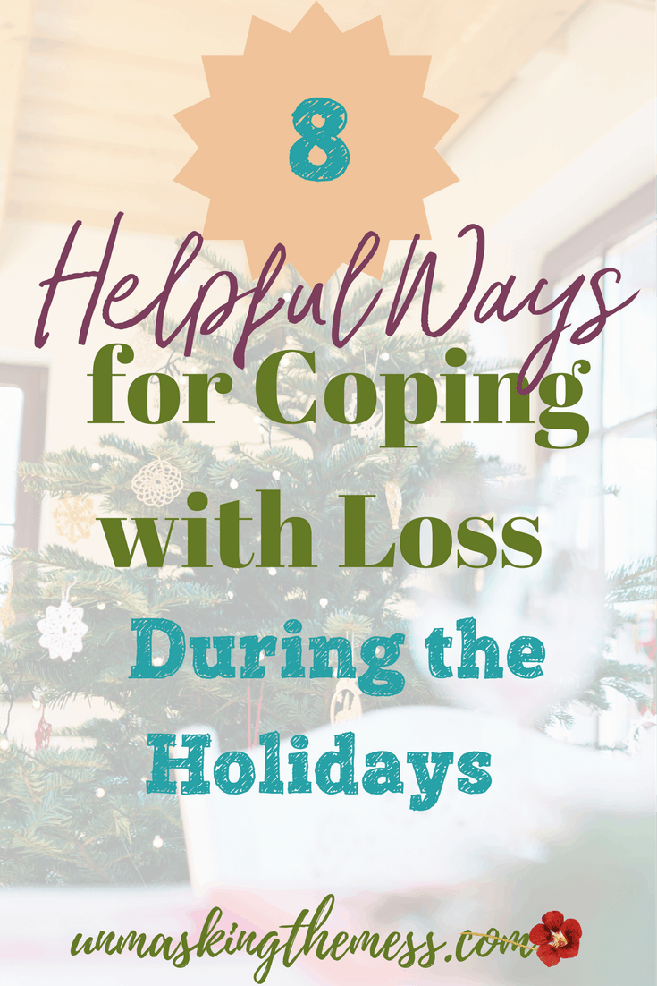 8 Helpful Ways for Coping with Loss during the Holidays. If this is the first year of the Holidays copingwith loss, extend yourself grace. This new change is hard, and you have every right to grieve and be sad. #loss #grief #faith #Jesus #holidays