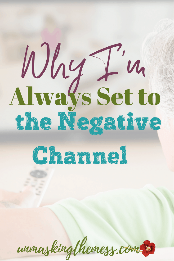Why I'm Always Set to the Negative Channel, Are you like me? I think the worst, and it really limits me and my faith. Problems seem to trickle in, and soon, everything is going bad. I'm negative. #negative #anxiety #lostjoy #nohope