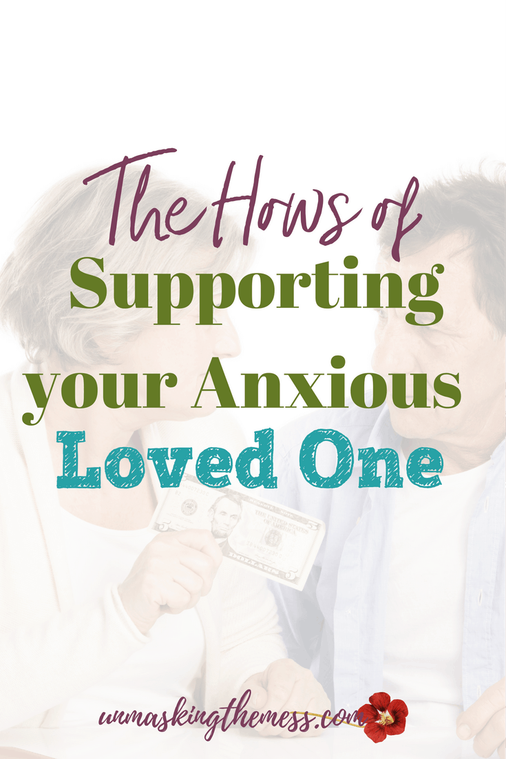 The Hows of Supporting your Anxious Loved One. Supporting your anxious loved one by learning all you can about anxiety is priceless and one of the best ways to encourage them. #anxiety #anxietyrelief #support #giftguide #Holidays