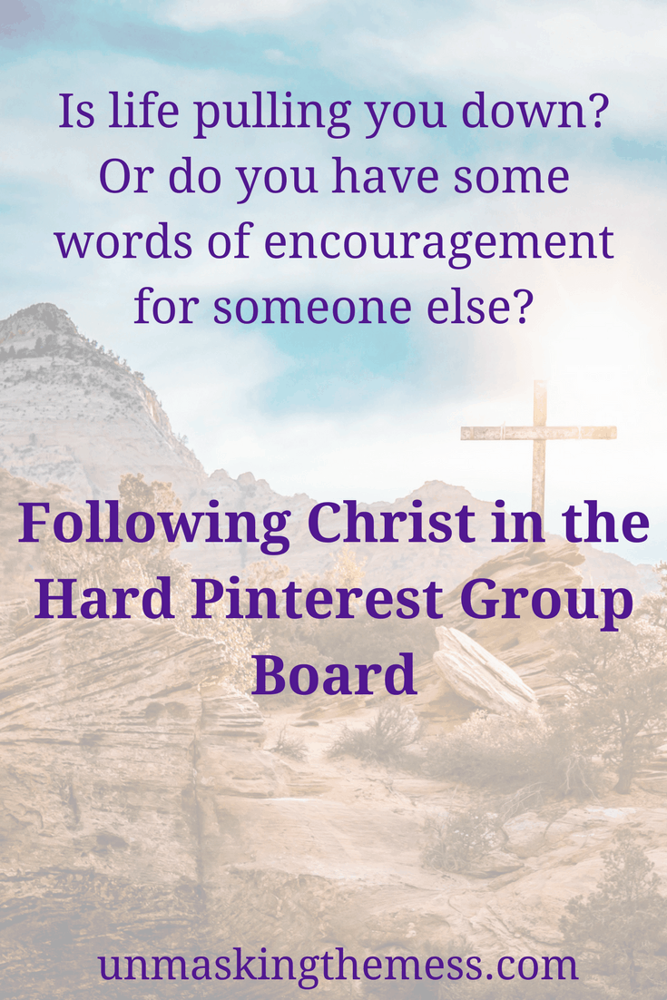 Following Christ in the Hard Pinterest Group Board. Is life hard? Find ecnouragement and inspiration here from Christian bloggers. #gettingthroughhardtimes #Bibleverses #God #encouragement