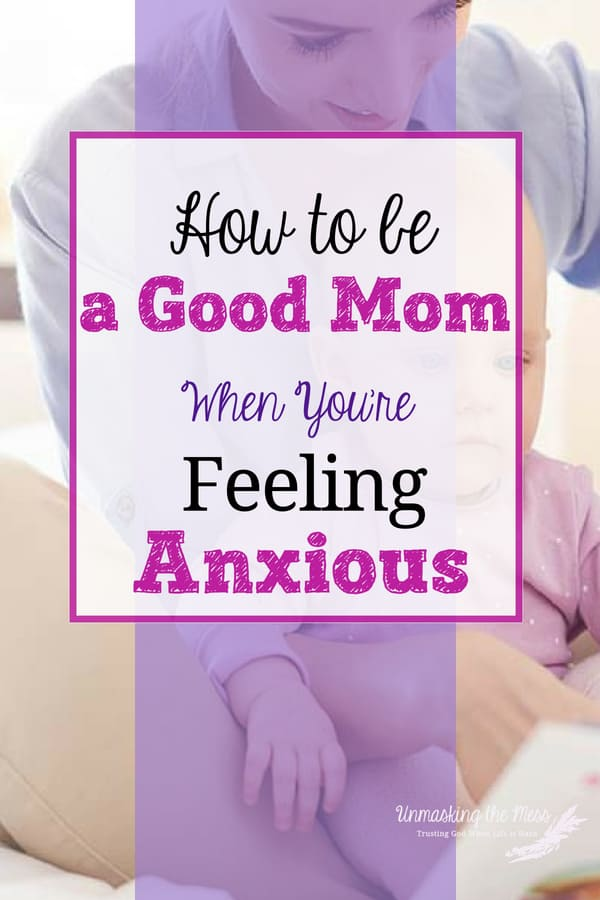 How to be a Good Mom When You're Feeling Anxious. How to Thrive as an Anxious Mom.Being a mom is hard enough, but when we are feeling anxious, parenting is even harder. We don't have to live life defeated, but rather we can thrive even when we are anxious. Learn what we can do and how God's word can help us manage and live with anxiety! #anxiety #livingwithanxiety #moms #anxietymomstips