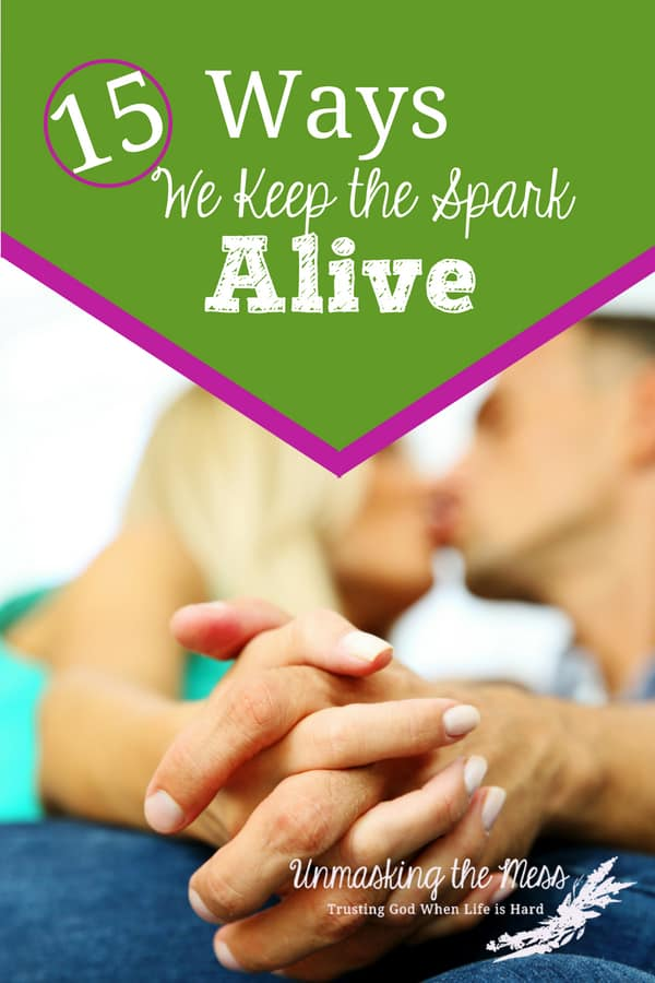15 Ways We Keep the Spark Alive. We expect the spark to stay alive in our relationship if we sit back and put no effort into it. This union needs action. Tips to keep the spark alive! #tips #romance #truths #marriage #Christian