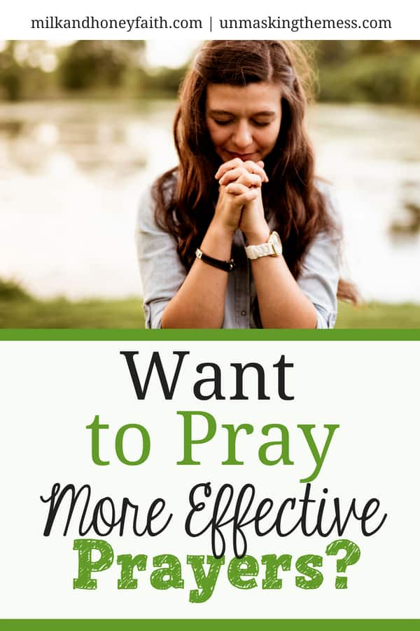 Want to Pray More Effective Prayers?Do you feel like when you pray: God isn't hearing the prayer or perhaps you aren't sure how to pray? Want to learn how to pray more effective prayers? #praying #Scripture #forstrength #forothers #quotes #sunshine&Scripturetour